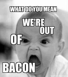 43 Funny Images Just for Bacon Lovers #baconmemes #baconlover #baconmeme #baconhumor #funnypictures