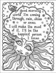 good morning world im coming through rain shine wind or show ill be the happiest person i know be brave coloring by chubby mermaid