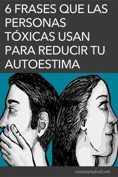 6 Frases que las personas tóxicas usan para reducir tu autoestima - Conocer Salud