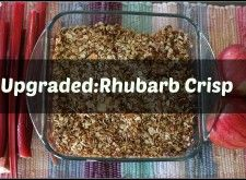 Upgraded Rhubarb Crisp | Jodie Campbell