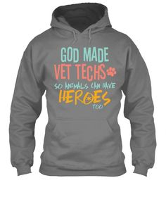 God Made Vet Techs | Hoodie. Click here for more information on this item.
