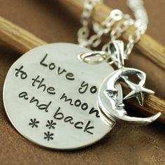 "A longtime favorite saying from a well know book. ""I love you to the moon and back"" can now be a treasured keepsake to wear close to you heart. - I LOVE YOU TO THE MOON & BACK NECKLACE http://www.wholesouljewelry.com/i-love-you-to-the-moon-back-necklace-rayna/"