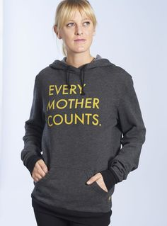 Every Mother Counts hoodie
