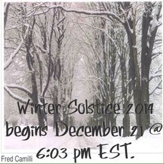 Winter Solstice begins December 21 2014 @ 6:03 pm