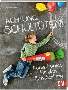 Buch: Achtung, Schultüten! Kunterbuntes für den Schulanfang. (CV3588) Baseball Cards, Movie Posters, Material, Baby, Products, Space, Kids Discipline, Back To School, Classroom