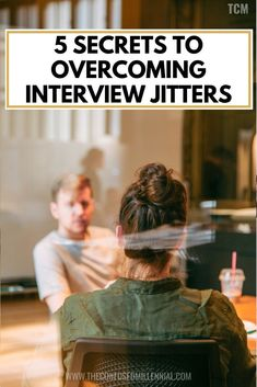 Tired of your job? Scared of the job search process or to find a new one? Check out these 5 Secrets to Overcoming Interview Jitters!