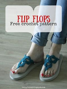 Crochet flip flops, free pattern by Happy in Red. https://www.facebook.com/HappyInRed
