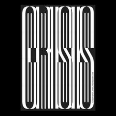 A @blank_poster based on the word #crisis! #graphicdesign #design #poster #blankposter #typography #graphic #visual #graphicdesignhamburg #blackandwhite #monochrome #typo #type #typematters