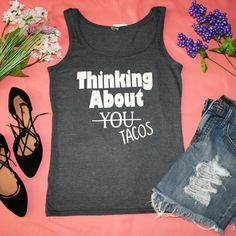 """""""Thinking About Tacos"""" Dark Grey Graphic Tank Top –  