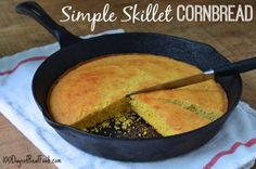 Simple Skillet Cornbread from 100 Days of #RealFood #cornbread