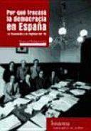 Por qué fracasó la democracia en España : La Transición y el régimen del '78 / Emmanuel Rodríguez López PublicaciónMadrid : Traficantes de sueños, 2015