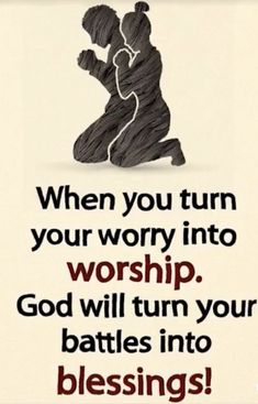 Quotes Discover faith quotes When you turn your worry into worship God will turn your battles into blessings! Prayer Quotes, Bible Verses Quotes, Faith Quotes, Wisdom Quotes, Quotes Quotes, God Prayer, Music Quotes, Qoutes, Religious Quotes