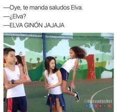 Te manda saludos Elva.... Que Elva? xDXdXD Para más imágenes graciosas y memes en Español visita: https://www.Huevadas.net #meme #humor #chistes #viral #amor #huevadasnet