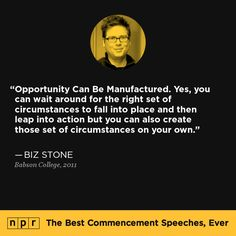 Biz Stone, 2011. From NPR's The Best Commencement Speeches, Ever.