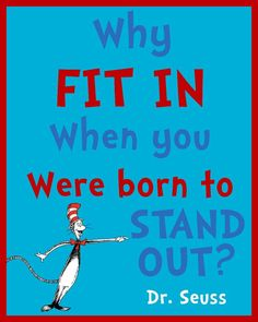 Dr. Seuss print - digital print - gallery wall art print - Why Fit In When You were Born to Stand Out - 8x10 Instant Download
