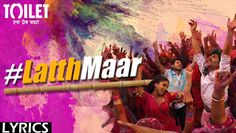 Gori Tu Latth Maar Lyrics from Hindi Song 2017 sung by Sonu Nigam, Palak Muchhal. A New Holi song based on Lath maar Holi which is famous in some parts of Uttar Pradesh state. Composed