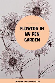 Flowers in my Pen garden- a series of flower illustrations by artist miabo enyadike Flower Illustrations, Illustration Art, Flower Drawings, Art Blog, Ink, Garden, Artist, Flowers, Garten