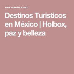 Destinos Turisticos en México   Holbox, paz y belleza