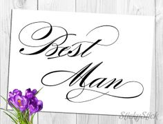 Best Man Sign for Your Wedding Reception Printable by StickyStick, $5.00