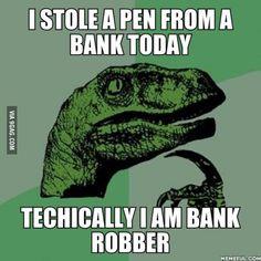 I am bank robber