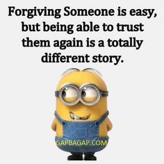 No lie here! It is very HARD TO TRUST again once you've been let down time a... ... - Funny Minion Meme, funny minion memes, funny minion quotes, Minion Quote Of The Day, Quotes - Minion-Quotes.com