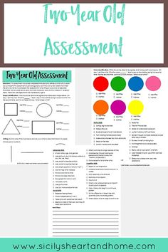 Two Year Old Assessment   Use this assessment checklist to gauge how your two year old is developing. The skills on this assessment should be attempted or mastered by age three. Click through to get yours now.