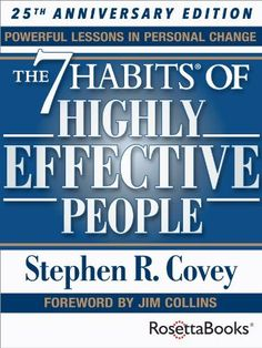The 7 Habits of Highly Effective People: Powerful Lessons in Personal Change (25th Anniversary Edition) - Kindle edition by Stephen R. Covey. Self-Help Kindle eBooks @ Amazon.com.