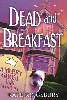 Dead And Breakfast Merry Ghost Inn 1