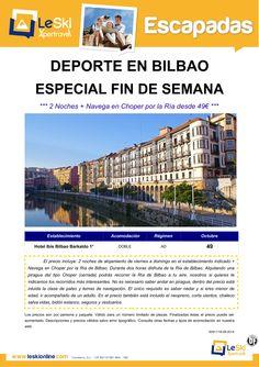 Escapada Deporte en Bilbao: 2 Noches en Octubre + Navega en Choper por la Ría desde 49€ ultimo minuto - http://zocotours.com/escapada-deporte-en-bilbao-2-noches-en-octubre-navega-en-choper-por-la-ria-desde-49e-ultimo-minuto/