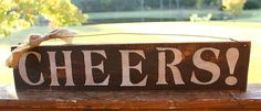 CHEERS primitive sign in Chocolate Brown and by tinkerscottage, $20.00