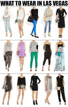 What To Wear In Vegas. Some of these are cute. I would wear some of them even if I wasnt going to Vegas!