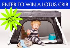ENTER TO WIN: A Lotus Travel Crib & Portable Play Yard Worth $200!
