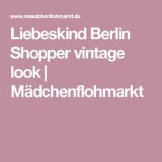 Liebeskind Berlin Shopper  vintage look | Mädchenflohmarkt