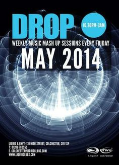 Drop presents Mampi Swift at Liquid and Envy, Colchester, 131 High Street, Colchester, CO1 1SP, United Kingdom, on Friday May 09, 2014 at 10:30 pm (ends Saturday May 10, 2014 at 3:00 am), Weekly music mash-up sessions every Friday.  House / Bass / R'n'B / Drum andamp; Bass / EDM / Garage / Electro / Grime / Dubstep / Dance, Category: Nightlife, price: £6