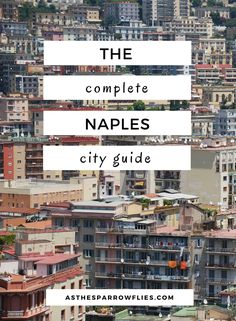 Naples | City Break Guide | European Travel | Italy Breaks