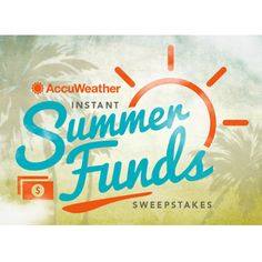 AccuWeather Instant Summer FUNds Sweepstakes Enter for your chance to win up to $1,000 here! http://bit.ly/1Jse90N