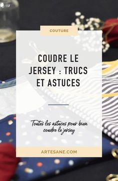 Sewing tips 651825746052820469 - Coudre le jersey : trucs et astuces – Artesane Source by andrieuxzoe Techniques Couture, Sewing Techniques, Sewing Hacks, Sewing Tutorials, Sewing Tips, Jersey Rest, Fat Quarter Projects, Couture Sewing, Coin Couture