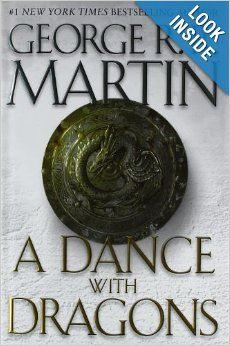 A Dance with Dragons (A Song of Ice and Fire, Book 5) - Lease Books - F MAR - Check Availability at: http://library.acaweb.org/search~S17?/YDance+with+Dragons&searchscope=17&SORT=DZ/YDance+with+Dragons&searchscope=17&SORT=DZ&extended=0&SUBKEY=Dance+with+Dragons/1%2C8%2C8%2CB/frameset&FF=YDance+with+Dragons&searchscope=17&SORT=DZ&1%2C1%2C