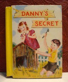 Danny's Secret The Little Color Classics #830 HC 1940
