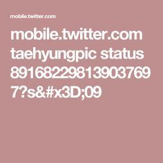 mobile.twitter.com taehyungpic status 891682298139037697?s=09
