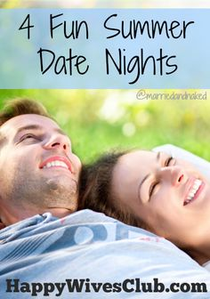 Summer is a great time to do something fun and different with your man. Here's 4 fun summer date nights you'll both love!