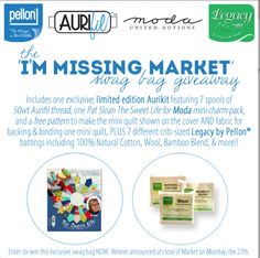 Enter to win the EXCLUSIVE I'm Missing Market Giveaway Pellon, Aurifil, Moda Fabrics & Industry Icon Pat Sloan have teamed up to bring you one amazing swag bag!