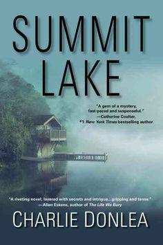 """Summit Lake""  ***  Charlie Donlea  (2016)"