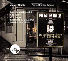 Jimmy Smith - La métamorphose des cloportes - Bande originale du film de Pierre Granier-Deferre ~ 1965 ~ French contemporary soundtrack flare. EZ~BEAT endorsed.