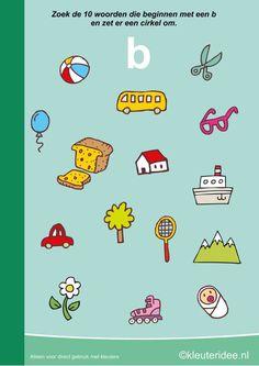 Zoek 10 woorden die beginnen met de b, kleuteridee.nl , taal voor kleuters, free…