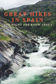 Spain certainly isn't lacking in beautiful nature and hiking trails. Here are several great hikes in Spain you may not have heard of!
