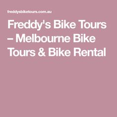 1 in Melbourne Freddy S, Melbourne Trip, Tours, Bike, Bicycle, Bicycles