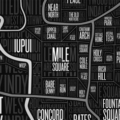 A map of the neighborhoods of Indianapolis.  This is where I live.  Gorgeously done and worthy of hanging prominently in my house.
