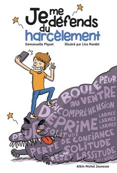 Je me défends du harcèlement de Emmanuelle Piquet, Lisa Mandel