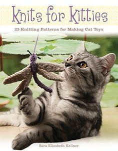 Knits for Kitties 25 Knitting Patterns for Making Cat Toys *** Click image for more details.